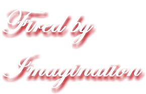 Fired by Imagination